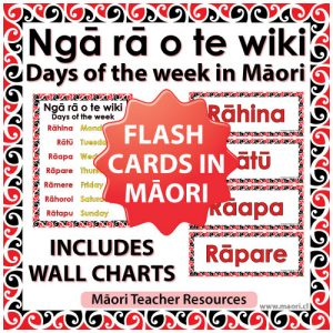 Ngā rā o te wiki - Days of the week in Māori - Flash Cards / Charts