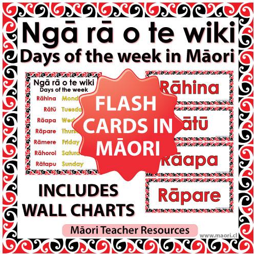 Ngā rā o te wiki - Days of the week in Māori - Flash Cards / Charts